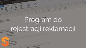 Program do rejestracji reklamacji