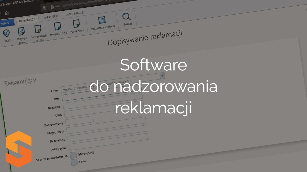 Software do nadzorowania reklamacji