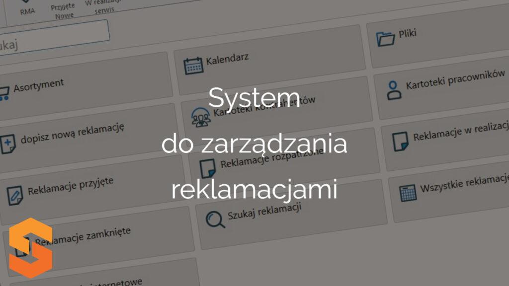 System do zarządzania reklamacjami